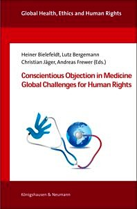 Coverbild Conscientious Objecion in Medicine Global Challenges for Human Rights